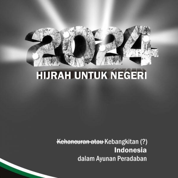 2024 Hijrah untuk negeri